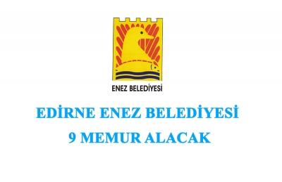 Enez Belediyesi 9 Memur Alacak