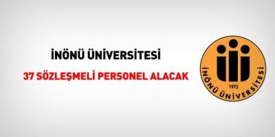 İnönü Üniversitesi Sözleşmeli 37 Personel Alacak