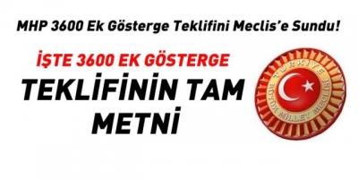 MHP' nin Meclis 'e Sunduğu 3600 Ek Göstergenin Tam Metni! İşte Kapsama Alınan Memurlar