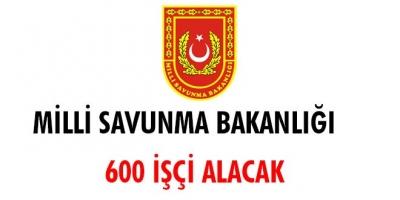 Milli Savunma Bakanlığı 600 İşçi Alacak