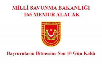 Milli Savunma Bakanlığı 165 Memur Alacak