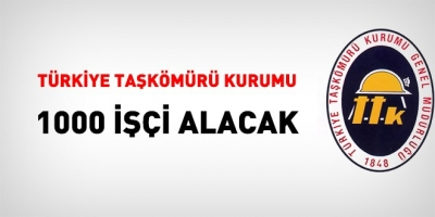 Türkiye Taşkömürü Kurumu 1000 işçi alacak